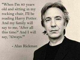 Alan Rickman Quote. Image Courtesy of @danfttroye.